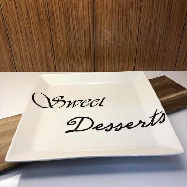 Servierplatte mit Schrift Sweet Desserts